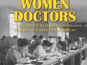 The World's First Women Doctors